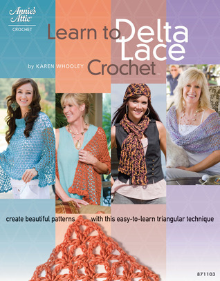 Learn to Delta Lace Crochet Karen Whooley