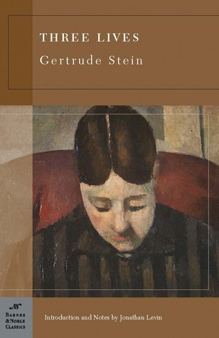 Three Lives (Barnes & Noble Classics Series) Gertrude Stein
