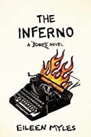 The Inferno: A Poet's Novel
