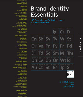 Brand Identity Essentials: 100 Principles for Designing Logos and Building Brands  by  Kevin Budelmann