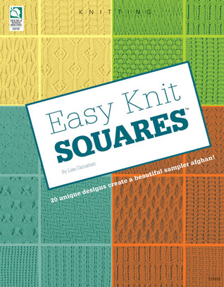 Easy Knit Squares  by  Lisa Carnahan