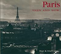 Paris Then and Now (Compact)