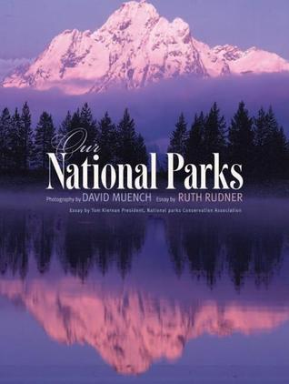 Our National Parks  by  David Muench