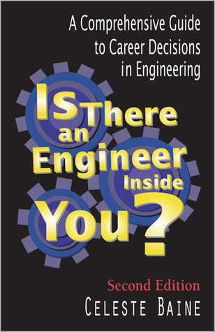 Is There a Materials Engineer Inside You?: A Students Guide to Exploring Materials Engineering Celeste Baine
