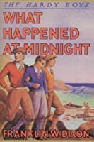 What Happened at Midnight (Hardy Boys, #10)