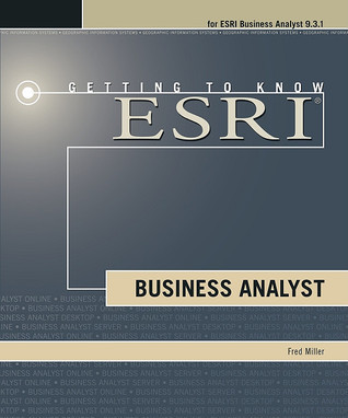 Getting to Know Esri Business Analyst Fred L. Miller