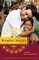 Bombay Smiles: The Trip that Changed My Life