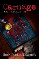 Carnage on the Committee (Robert Amiss, #10)