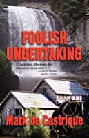 Foolish Undertaking (Burryin' Barry Mystery)