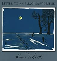 Letter to an Imaginary Friend: Parts I-IV