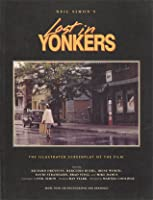 Neil Simon's Lost in Yonkers: The Illustrated Screenplay of the Film