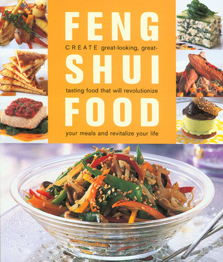 Feng Shui Food  by  Steven Saunders