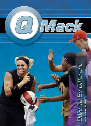 Q Mack: Dare to Be Different Quincy Mack