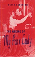 """Making of """"My Fair Lady"""""""