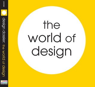 Design Dossier: The World of Design Pamela Pease