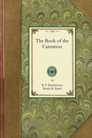 The Book of the Carnation  by  R Brotherston