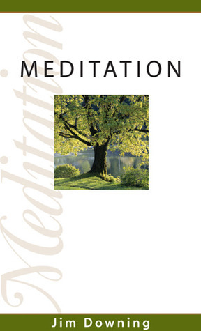 Meditation  by  James Downing