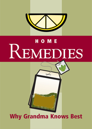 Home Remedies: Why Grandma Knows Best Spitfire Ventures Inc.