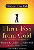 Three Feet from Gold: Turn Your Obstacles in Opportunities