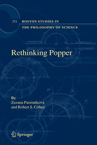 Rethinking Popper  by  Zusanna Parusnikova