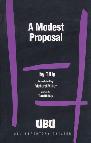 A Modest Proposal  by  Tilly