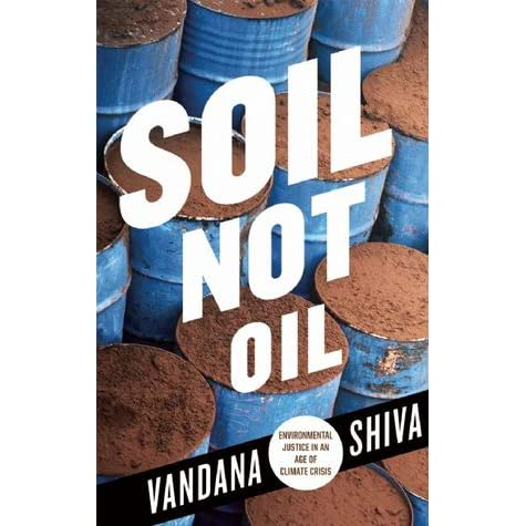 Soil not oil environmental justice in an age of climate for Soil not oil