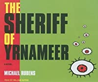 The Sheriff of Yrnameer: A Novel