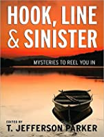 Hook, Line & Sinister: Mysteries to Reel You In  (Harry Bosch, #15.5; Harry Bosch Universe, #18.5)