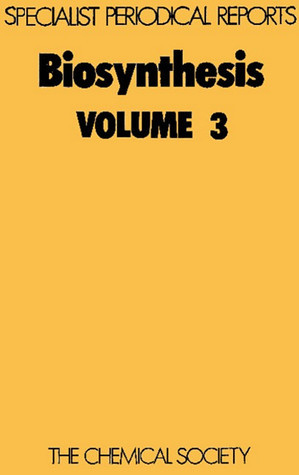 Biosynthesis vol 3  by  Royal Society of Chemistry