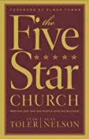 The Five Star Church: Serving God and His People with Excellence