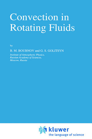 Convection in Rotating Fluids B.M. Boubnov