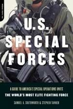 U.S. Special Forces: A Guide to Americas Special Operations Units - The Worlds Most Elite Fighting Force  by  Samuel A. Southworth