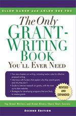 The Only Grant-Writing Book Youll Ever Need 3rd E: Top Grant Writers and Grant Givers Share Their Secrets  by  Ellen Karsh