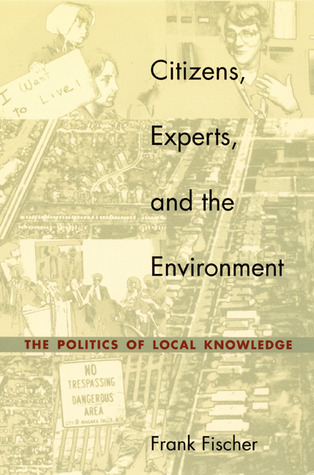 Democracy and Expertise: Reorienting Policy Inquiry  by  Frank Fischer
