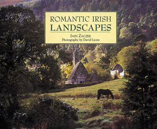 Romantic Irish Landscapes Iain Zaczek