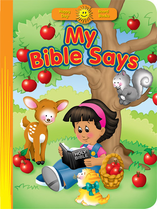 My Bible Says  by  Margie Redford