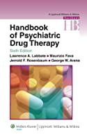 Handbook of Psychiatric Drug Therapy (Handbook of Psychiatric Drug Therapy (Hyman/ Arana))