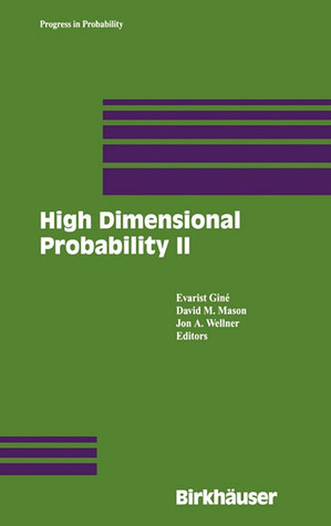 High Dimensional Probability II  by  Evarist Giné