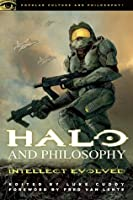 Halo and Philosophy: Intellect Evolved