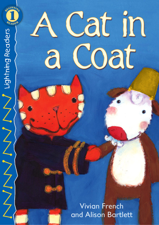 A Cat in a Coat  by  Vivian French