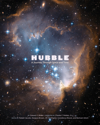Hubble: A Journey Through Space and Time  by  Edward Weiler