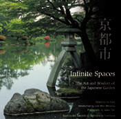 Infinite Spaces: The Art and Wisdom of the Japanese Garden Joe Earle