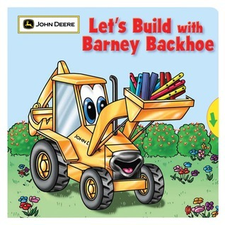 Lets Build with Barney Backhoe  by  Jane E. Gerver