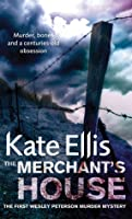 The Merchant's House (Wesley Peterson #1)
