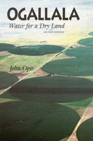 Ogallala: Water for a Dry Land John Opie