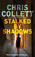 Stalked by Shadows