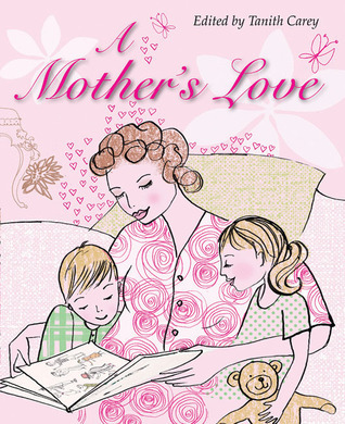 A Mothers Love  by  Tanith Carey
