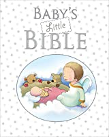 Baby's Little Bible: White Gift Edition