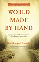 World Made by Hand (World Made by Hand, #1)