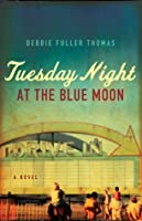 Tuesday Night at the Blue Moon